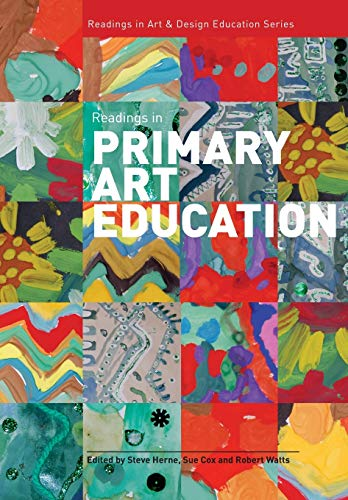 9781841502427: Readings in Primary Art Education (Intellect Books - Readings in Art and Design Education)