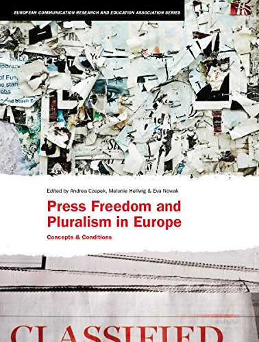 9781841502434: Press Freedom and Pluralism in Europe: Concepts and Conditions (European Communication Research and Education Association)