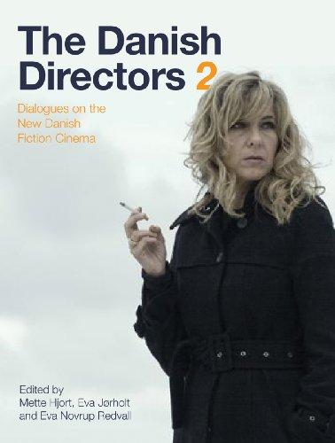 9781841502717: The Danish Directors 2: Dialogues on the New Danish Fiction Cinema