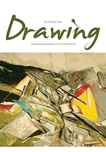 9781841503257: Drawing: The Enactive Evolution of the Practitioner