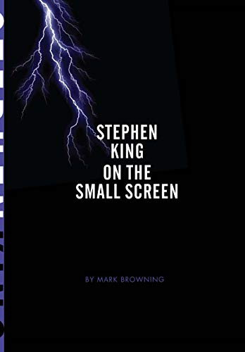 Stephen King on the Small Screen: Browning, Mark