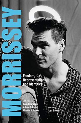 9781841504179: Morrissey: Fandom, Representations and Identities