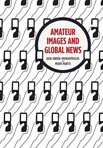 9781841504209: Amateur Images and Global News