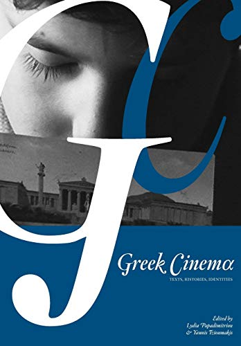 9781841504339: Greek Cinema: Texts, Histories, Identities