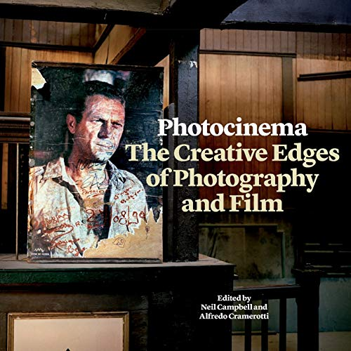 9781841505626: Photocinema: The Creative Edges of Photography and Film (Critical Photography)