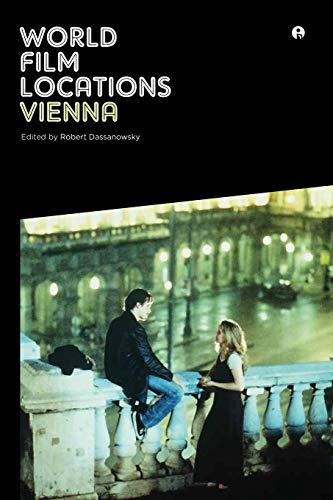 World Film Locations: Vienna: Robert Dassanowsky, Robert Von Dassanowsky