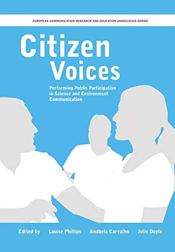 9781841506210: Citizen Voices: Performing Public Participation in Science and Environment Communication (Intellect Books - European Communication Research and Education Association)
