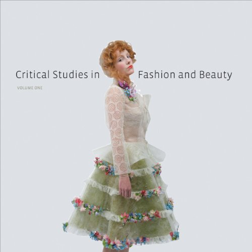 9781841506487: 1: Critical Studies in Fashion and Beauty: Volume One