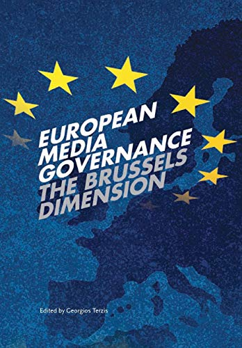 9781841506647: European Media Governance: The Brussels Dimension