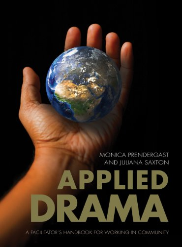9781841507408: Applied Drama: A Facilitator s Handbook for Working in Community