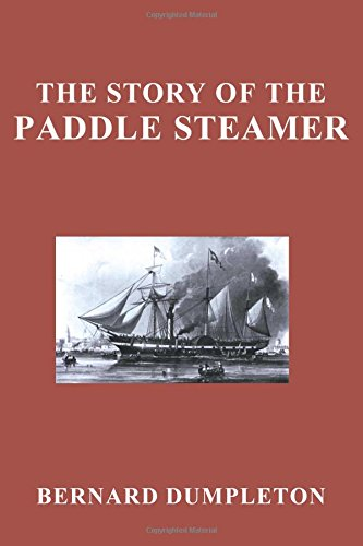 9781841508016: The Story Of The Paddle Steamer