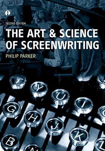 9781841509655: The Art and Science of Screenwriting