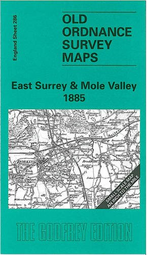 9781841510019: East Surrey and Mole Valley 1885: One Inch Map 286 (Old Ordnance Survey Maps of England & Wales)