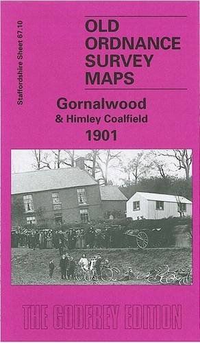Gornalwood and Himley Coalfield 1901: Staffordshire Sheet 67.10 (Old O.S. Maps of Staffordshire) (1841510599) by Angus Dunphy