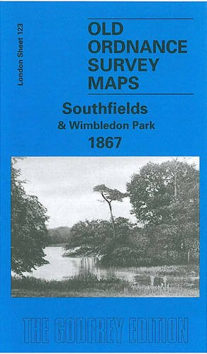9781841512051: Southfields and Wimbledon Park 1867: London Sheet 123.1 (Old O.S. Maps of England)