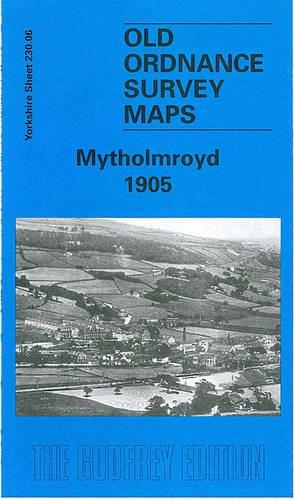 9781841513850: Mytholmroyd 1906: Yorkshire Sheet 230.06 (Old O.S. Maps of Yorkshire)
