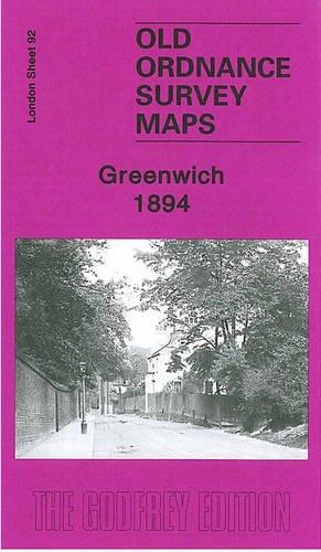 9781841514048: Greenwich 1894: London Sheet 092.2 (Old O.S. Maps of London)
