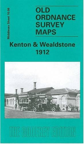 9781841514499: Kenton and Wealdstone 1912: Middlesex Sheet 10.08 (Old O.S. Maps of Middlesex)