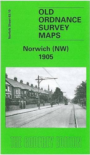 9781841517070: Norwich (NW) 1905: Norfolk Sheet 63.10 (Old O.S. Maps of Norfolk)