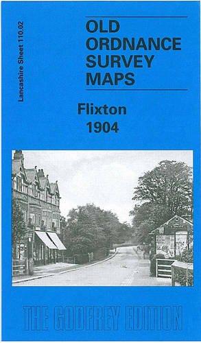Flixton 1904: Lancashire Sheet 110.02 (Old O.S. Maps of Lancashire): Makepeace, Chris