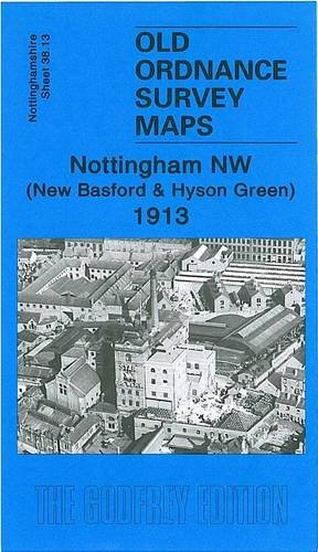 9781841518855: Nottingham NW 1913: Nottinghamshire Sheet 38.13 (Old Ordnance Survey Maps of Nottinghamshire)