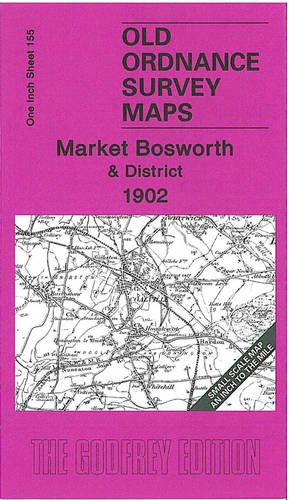 9781841518978: Market Bosworth 1906: One Inch Map 155