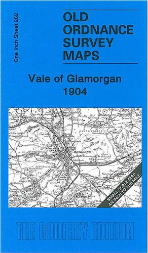 9781841519692: Vale of Glamorgan 1904: One Inch Sheet 262 (Old Ordnance Survey Maps - Inch to the Mile)
