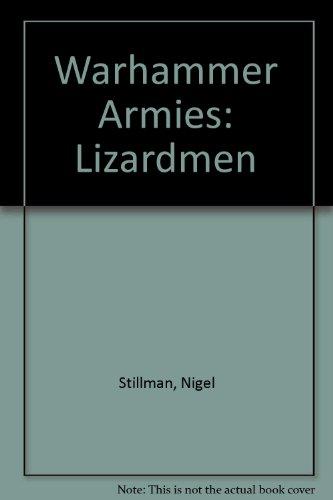 Warhammer Armies: Lizardmen: Nigel Stillman
