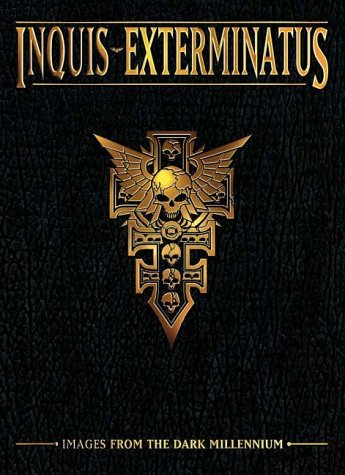 9781841540344: Inquis Exterminatus: Images From the Dark Millennium (Warhammer 40,000)