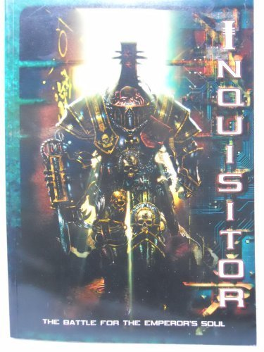 Inquisitor: The Battle For The Emperor's Soul: Gav Thorpe