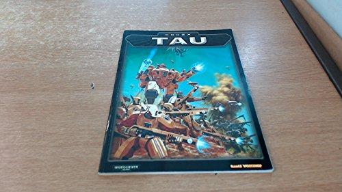 Codex: Tau: Games Workshop, Workshop,