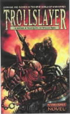 9781841541006: Trollslayer (Warhammer 40,000)