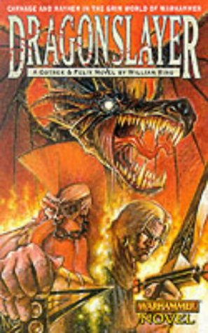 9781841541228: Dragonslayer (Gotrek & Felix)