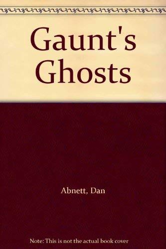 9781841541358: Gaunt's Ghosts