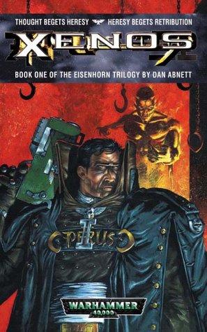 9781841541464: Xenos - Book One of the Eisenhorn Trilogy : WARHAMMER 40,000