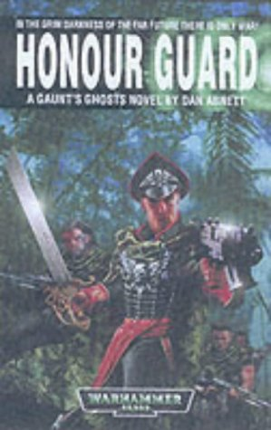 9781841541518: Honour Guard (Gaunt's Ghosts)