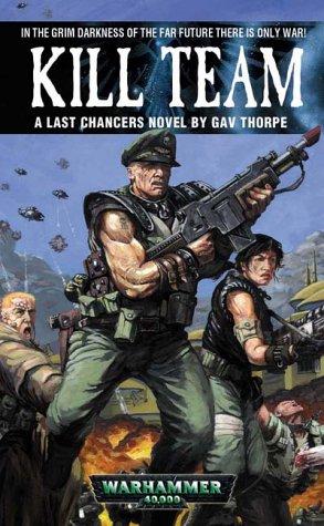 9781841541556: Kill Team (Last Chancers)