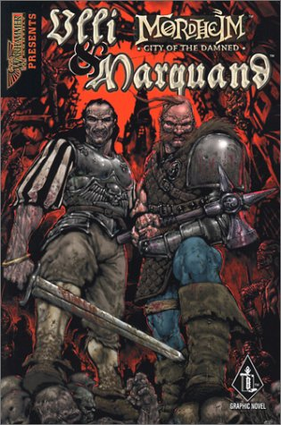 9781841542119: The Life and Time of Ulli & Marquand and Their Misadventures in Mordheim, City of the Damned (A Warhammer graphic novel)