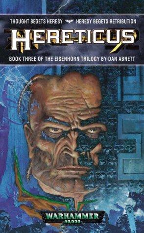 9781841542362: Hereticus (Eisenhorn Trilogy)