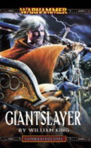 Giantslayer (Gotrek & Felix): William King