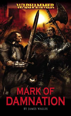 Mark of Damnation (Warhammer) (Chaos Hunter): Wallis, James