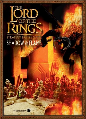 9781841544052: Shadow and Flame (Lord of the Rings Strategy Battle Game)