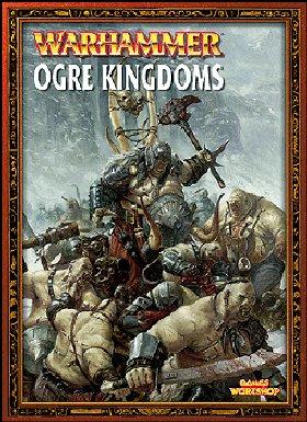Ogre Kingdoms (Warhammer Armies): Games Workshop