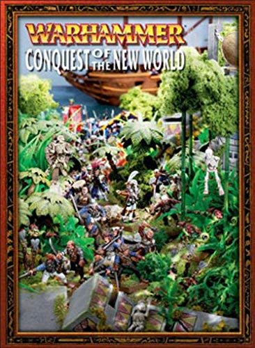 9781841545929: Warhammer: Conquest of the New World