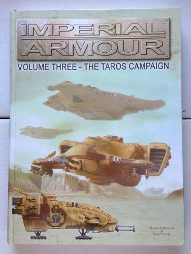 Imperial Armour #3 - The Taros Campaign: Warwick Kinrade, Tony