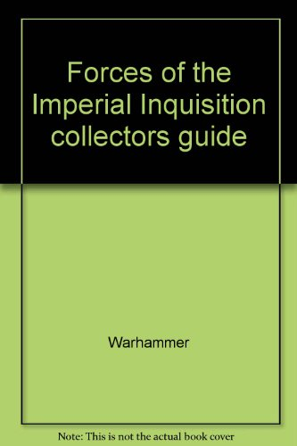 9781841547954: Forces of the Imperial Inquisition collectors guide