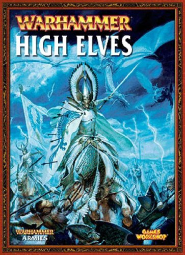 9781841548463: Warhammer Armies High Elves