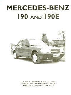 9781841555362: Mercedes-Benz 190 and 190E