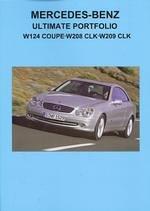 9781841555829: Mercedes-Benz Ultimate Portfolio W124 Coupe - W208 CLK - W209 CLK
