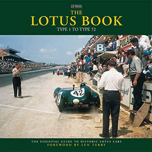 The Lotus Book: Type 1 to Type 72 (Hardback): Colin Pitt